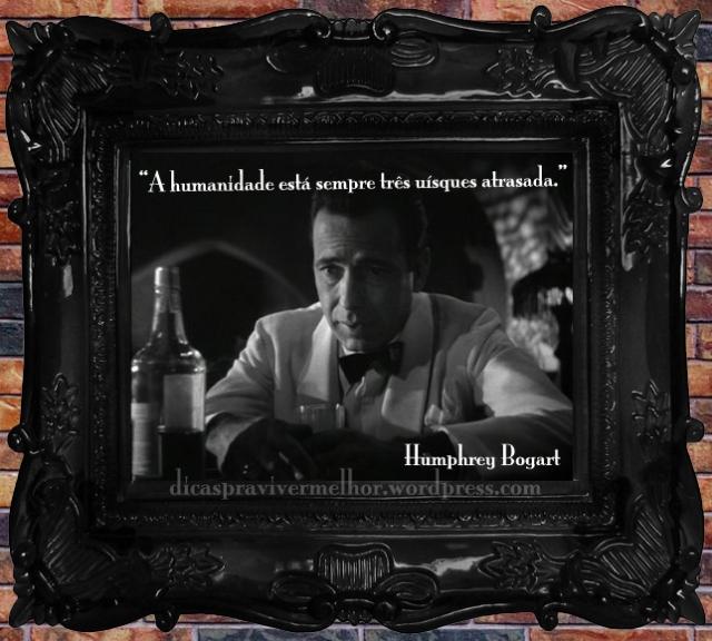 citação humphrey bogart